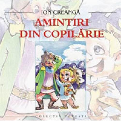 Amintiri din copilarie-Ion Creanga